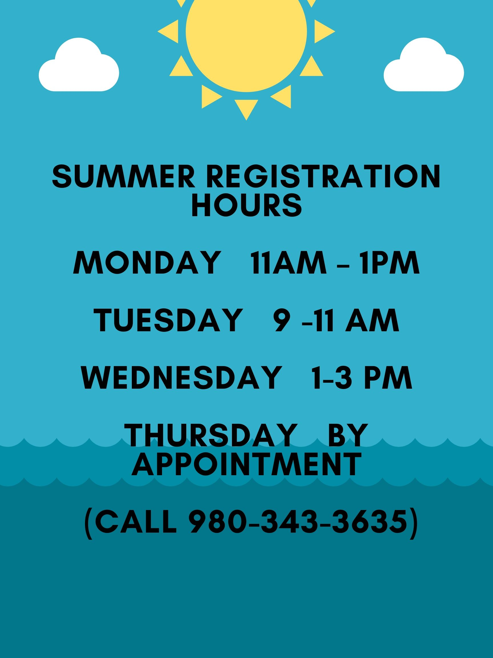 Summer Registration Hours Monday 11am – 1pm Tuesday 9 -11 am Wednesday 1-3 pm Thursday by appointment (call 980-343-3635).jpg